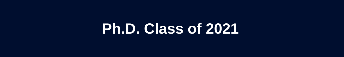 Ph.D. Class of 2021 graphic
